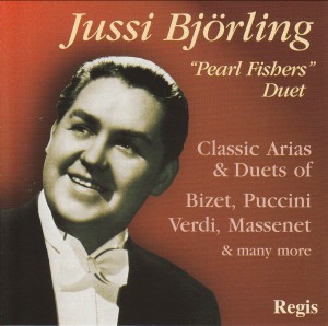 Jussi  Björling - Pearl Fisher's Duet - Arias, duets, songs of Bizet, Verdi, Puccini, etc..-Opera-Opera & Vocal Collection