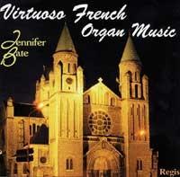 Virtuoso French Organ Music, Jennifer Bate, Boellmann, Guilmant, Saint-Saens, Vierne, Langlais.-Choir-Organ Collection
