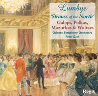 "Lumbye ""Strauss of the North"" -  Galops, Polkas, Mazurkas and Waltzes-Orchestra"