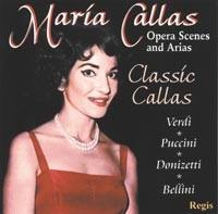 Maria Callas - Opera Arias & Scenes, Verdi, Puccini, Donizetti, Bellini-Opéra-Opera Collection