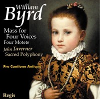 William Byrd - Four Part Mass / 4 Motets / John Taverner: Sacred Polyphony / Pro Cantione Antiqua