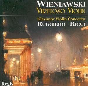Wieniawski - Virtuoso violin - Glazunov Violin Concerto - R. Ricci-Violin