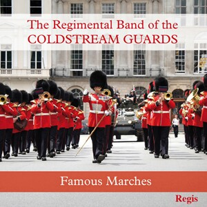 The Regimental Band of the Coldstream Guards-Marches