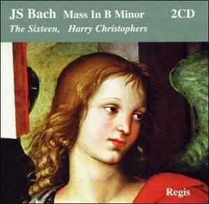 J. S. Bach - Mass in B minor - The Sixteen - H. Christophers-Baroque