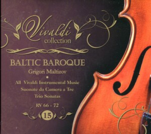 BALTIC BAROQUE - Maltizov - VIVALDI collection 15. RV 66-72 -Ensemble-Baroque