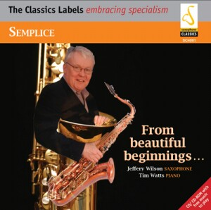 Semplice - 'From Beautiful Beginnings…' - J.Wilson, saxophone and T. Watts, piano-Piano and Saxophone-Instrumental