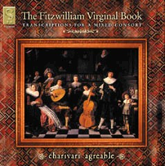 The Fitzwilliam Virginal Book - Transcriptions for a mixed consort-Chamber Ensemble-Chamber Music