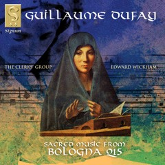 Guillaume Dufay: Sacred music from the Bologna Q15 manuscript-Sacred Music