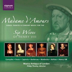 Madame d'Amours - Music for Henry VIII's Six Wives-Renaissance