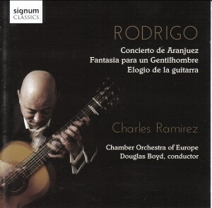Rodrigo: Concierto de Aranjuez - Charles Ramirez, guitar, Chamber Orchestra of Europe -Douglas Boyd, conductor-Guitar Music