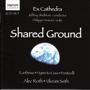 Shared Ground - Alec Roth - Vikram Seth - Ex Cathedra-Violin-Chamber Music