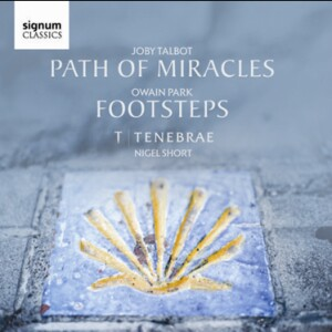 Joby Talbot - Path of Miracles - Owain Park - Footsteps