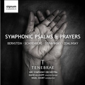 Symphonic Psalms and Prayers - Tenebrae - BBC Symphony Orchestra - Nigel Short