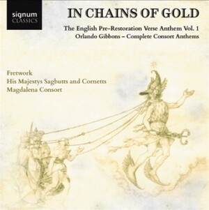 In Chains of Gold Vol.1 - Fretwork - Magdalena Consort - His Majesty's Sagbutts and Cornetts