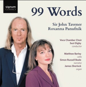 99 WORDS - Sir John Tavener - Roxanna Panufnik