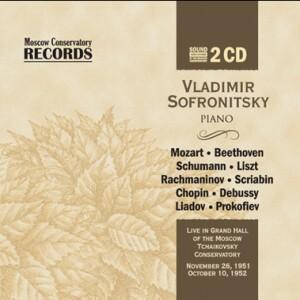 W.A.MOZART - L.V.BEETHOVEN - R.SCHUMANN - F.LISZT - S.S.RACHMANINOV - Vladimir Sofronitsky, piano-Klavír-Význační umělci
