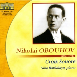 Nikolai Obouhov - Croix Sonore - Nino Barkalaya,  piano-Vocal and Piano-Vocal Collection