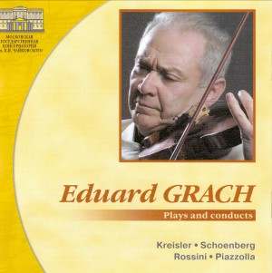Eduard Grach, plays and conducts - (Kreisler, Schoenberg, Rossini, Piazzolla)-Chamber Orchestra-Great Performers
