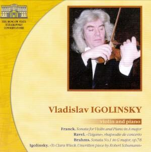 Vladislav Igolinsky, violin and piano - (Franck, Ravel, Brahms, Igolinsky)-Violin