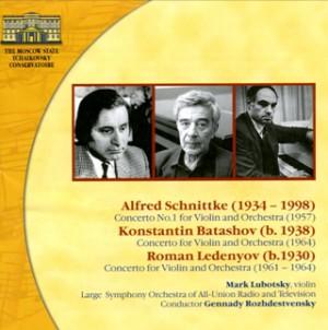 Schnittke - Batashov - Ledenyov - Mark Lubotsky, violin - Violin Concertos-Violin and Orchestra-Violin Concerto