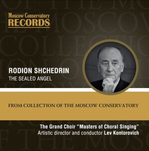 R.SHCHEDRIN - The Sealed Angel-Voice and Choir-Choral Collection
