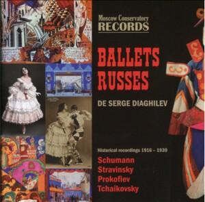 P.I TCHAIKOVSKY - S.S.PROKOFIEV - I.STRAVINSKY - R.SCHUMANN - BALLETS RUSSES DE SERGE DIAGHILEV-Orchestra-Ballet Music