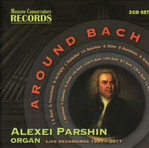 Around Bach - Alexei Parshin, organ-Organ-Organ Collection