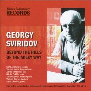 Georgi Sviridov - Beyond the Hills of the Milky Way-Vocal and Piano-Vocal Collection