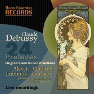 C. DEEBUSSY - 24 PRELUDES - Alexej Lubimov, piano - Lladimir Tarasov, percussion-Piano and Drums-Instrumental