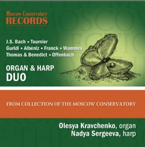 Bach, Tournier, Guridi, Albeniz, Franck, Wammes, Thomas and Benedict, Offenbach - THE MOSCOW CONSERVATORY COLLECTION DUO OF ORGAN AND HARP -Organ and Harp-Organ Collection