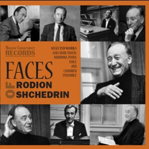 FACES of RODION SHCHEDRIN - Selected works for Choir, Violin, Marimba, Piano, Voice and Chamber Ensemble-Voices and Chamber Ensemble-Songs
