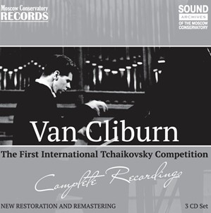 COMPLETE RECORDINGS OF THE FIRST INTERNATIONAL TCHAIKOVSKY COMPETITION - Van Cliburn, piano-Piano-Instrumental