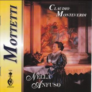 NELLA ANFUSO - Claudio Monteverdi - Mottetti -Baroque