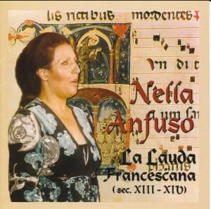 NELLA ANFUSO - La Lauda Francescana-Medieval Period