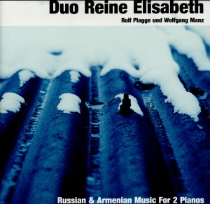 Duo Reine Elisabeth-Rolf Plagge und Wolfgang Manz - Russian and Armenian Music For 2 Pianos-World Music
