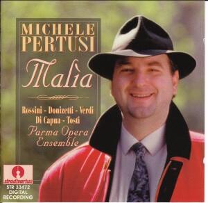 MICHELE PERTUSI - Malia - G.Rossini - G.Donizetti - G.Verdi - E.Di Capua - F.P.Tosti - Parma Opera Ensemble-Voices and Chamber Ensemble-Vocal Collection