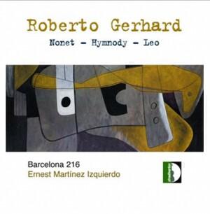 Roberto Gerhard - Chamber music - Barcelona 216- Barcellona 216, Ernest Martínez Izquierdo