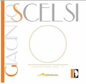 Giacinto Scelsi Collection, Vol. 7