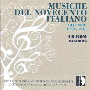 Musiche del Novecento Italiano Vol.1 - Decennio 1930-1940 - CD - ROM WINDOWS- Casella, Giuranna, Malipiero,  Pizzetti, Castelnuovo-Tedesco-Chamber Music