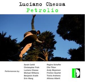 Luciano Chessa - Petrolio -Quartet-Chamber Music