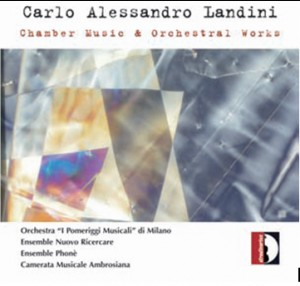 C.A. LANDINI - Chamber Music and Orchestral Works-Ensemble-Chamber Music