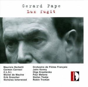 G. PAPE - Lux Fugit-Voices and Orchestra-Electro-Acoustic Chamber Music