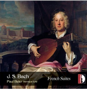J.S. BACH - Franch Suites NOS. 1-4 - Paul Beier, baroque lute-Baroque