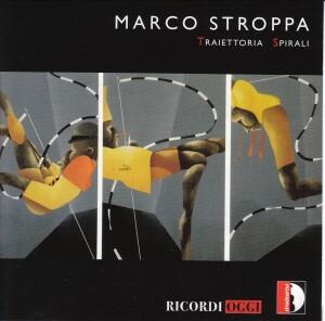 MARCO STROPPA - Traiettoria Spirali-Quartet-Instrumental
