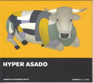 HYPER ASADO - Andres Reymondes Muti - Fabrica Musica, Vol. 6-Ethno