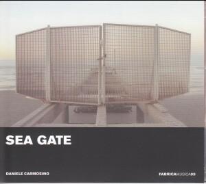SEA GATE - Daniele Carmosino - Fabrica Musica, Vol. 9-Electronic