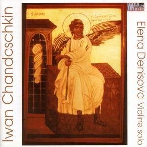 Iwan Jewstawjewitsch Chandoschkin: Sonate für Violine solo