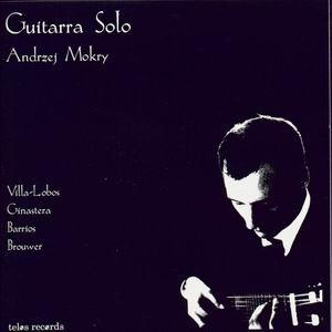 Guitarra Solo - Andrzej Mokry-Guitar Music-Chamber Music