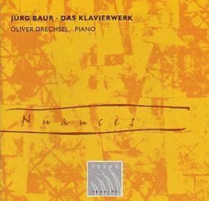 Jürg Baur - Das Klavierwerk-Piano-Chamber Music