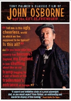 Tony Palmer's Classic Film of John Osborne and the Gift of Friendship-Popular Music